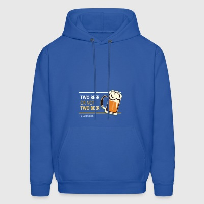 Two beer or not tWo beer - Men's Hoodie