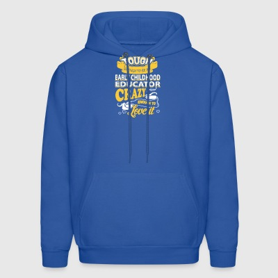 Early Childhood Educator Shirt - Men's Hoodie