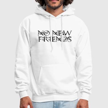 no new friends - Men's Hoodie