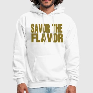 SAVOR THE FLAVOR - Men's Hoodie