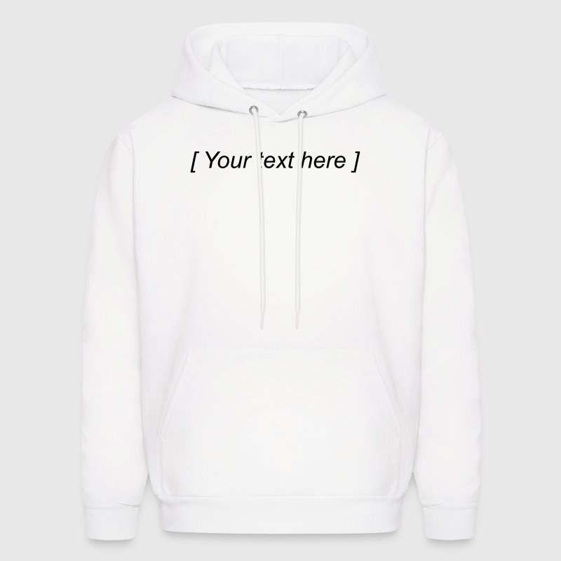 Your text here - Men's Hoodie