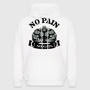 No Pain No Gain - Men's Hoodie