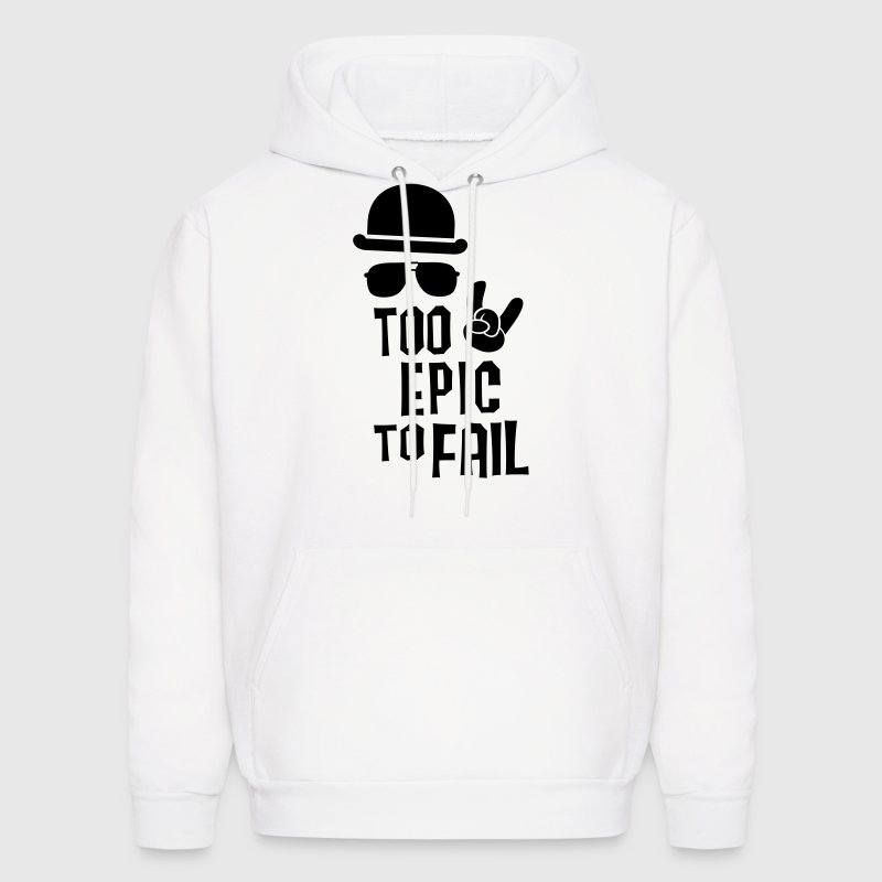 Like a cool i love funny epic fail boss t-shirts - Men's Hoodie