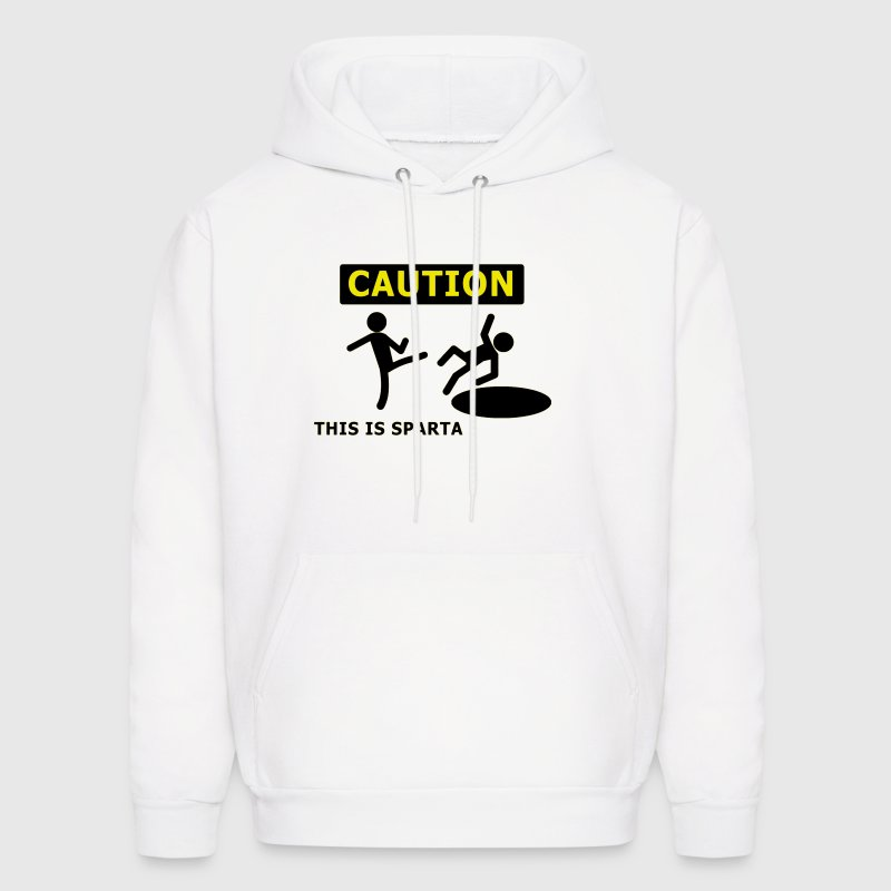 CAUTION this is sparta - Men's Hoodie