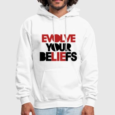 Evolve your beliefs - Men's Hoodie
