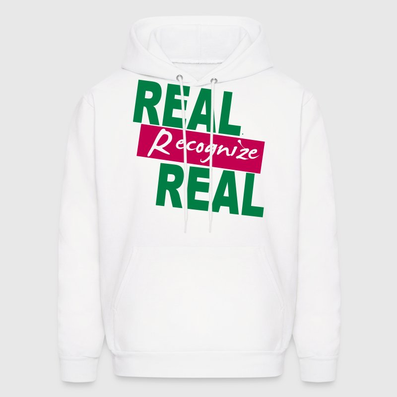 REAL RECOGNIZE REAL - Men's Hoodie