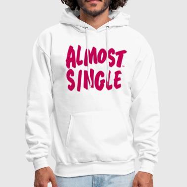 ALMOST SINGLE - Men's Hoodie
