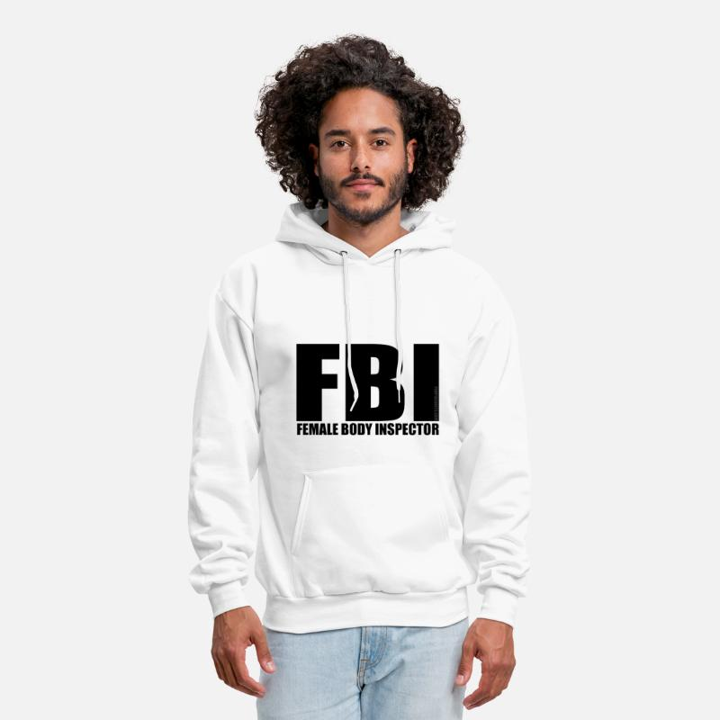FBI Shirt Hoodies & Sweatshirts - FBI - Female Body Inspector - Men's Hoodie white