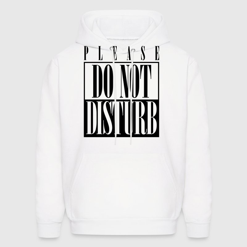 Please Do Not Disturb - Men's Hoodie