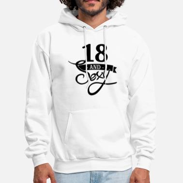 18th Birthday 18 and sexy - Men's Hoodie