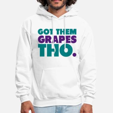 Jordan Got Them Grapes Tho Shirt - Men's Hoodie