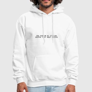 Funny Sayings Sexy Object in Mirror (black letters) - Men's Hoodie