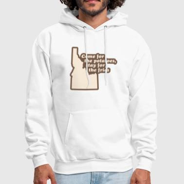 Idaho - Come for the Potatoes - Men's Hoodie