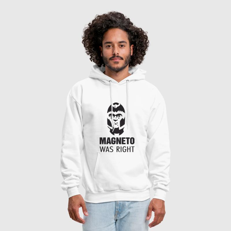 Magneto Was Right - Men's Hoodie