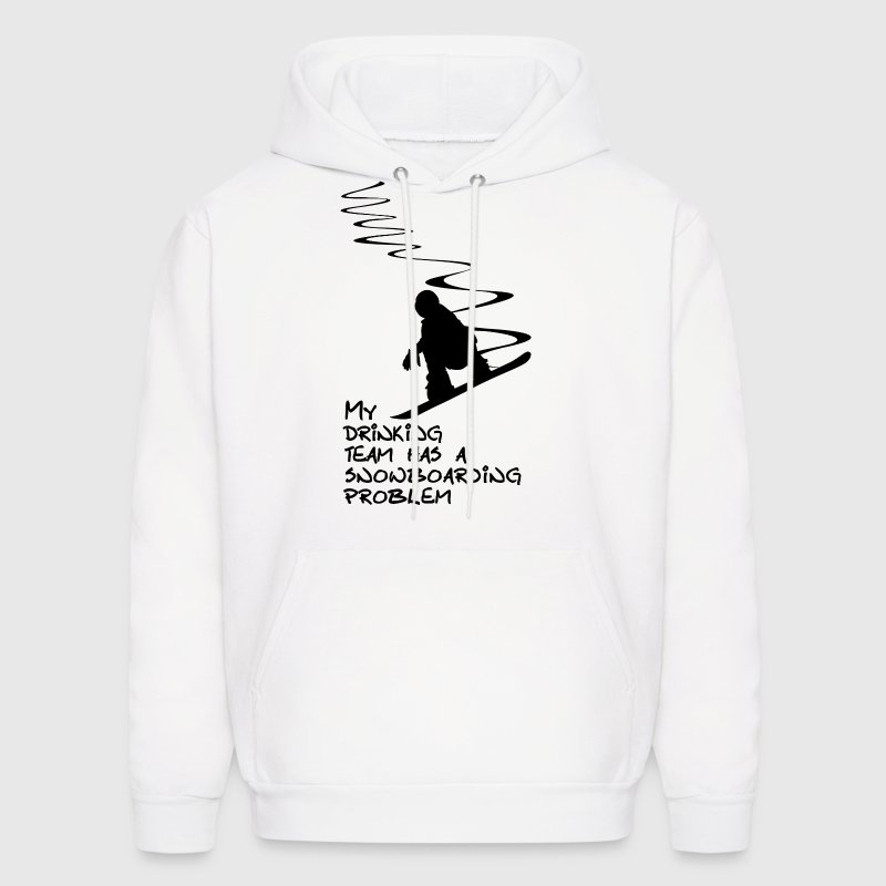 My drinking team has a snowboarding problem - Men's Hoodie