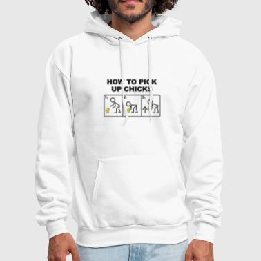 How To Pick Up Chicks - Men's Hoodie