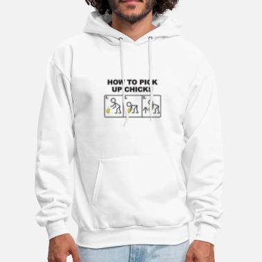 Pick How To Pick Up Chicks - Men's Hoodie