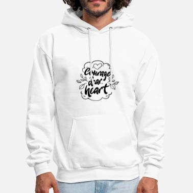 Funny Courage - Dear Heart - Grit Tenacity Brave - Men's Hoodie