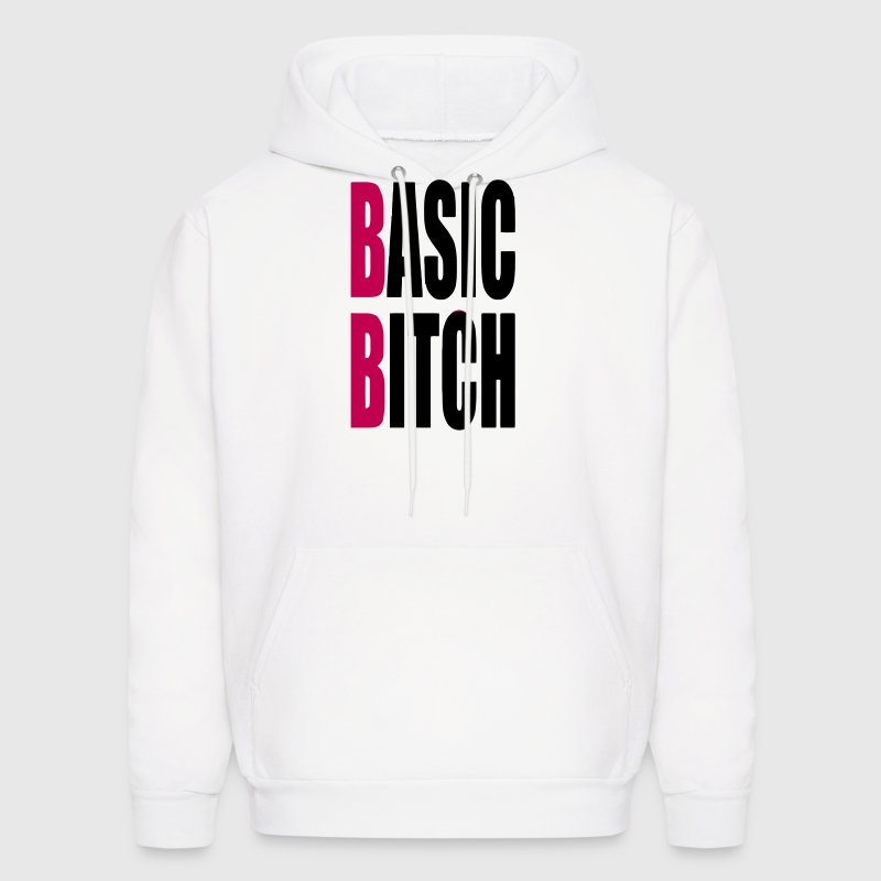 BASIC BITCH - Men's Hoodie