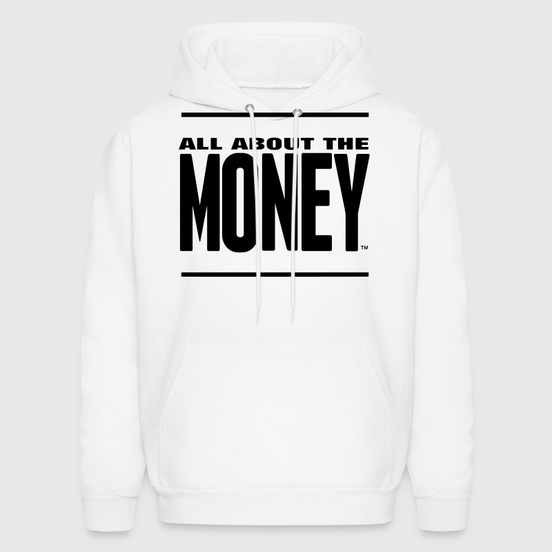 ALL ABOUT THE MONEY™ - Men's Hoodie