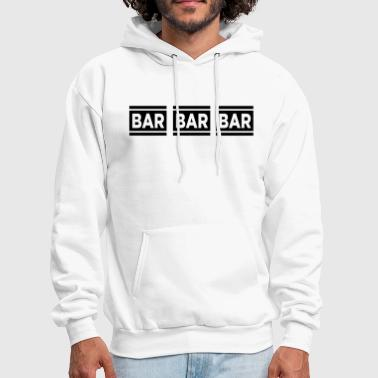 Bar Bar Bar VECTOR - Men's Hoodie