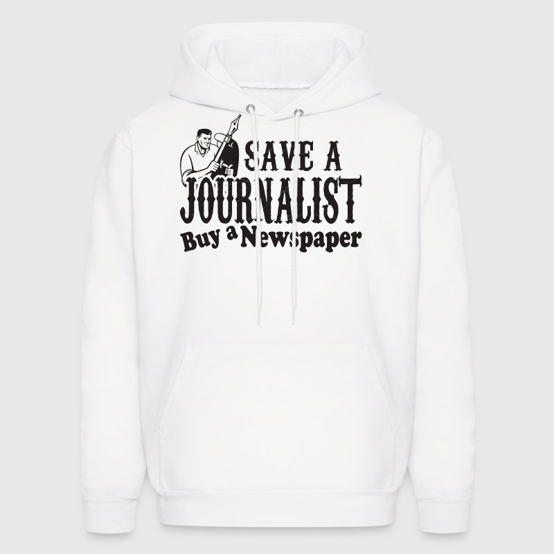 Save Journalist Buy A Newspaper - Men's Hoodie