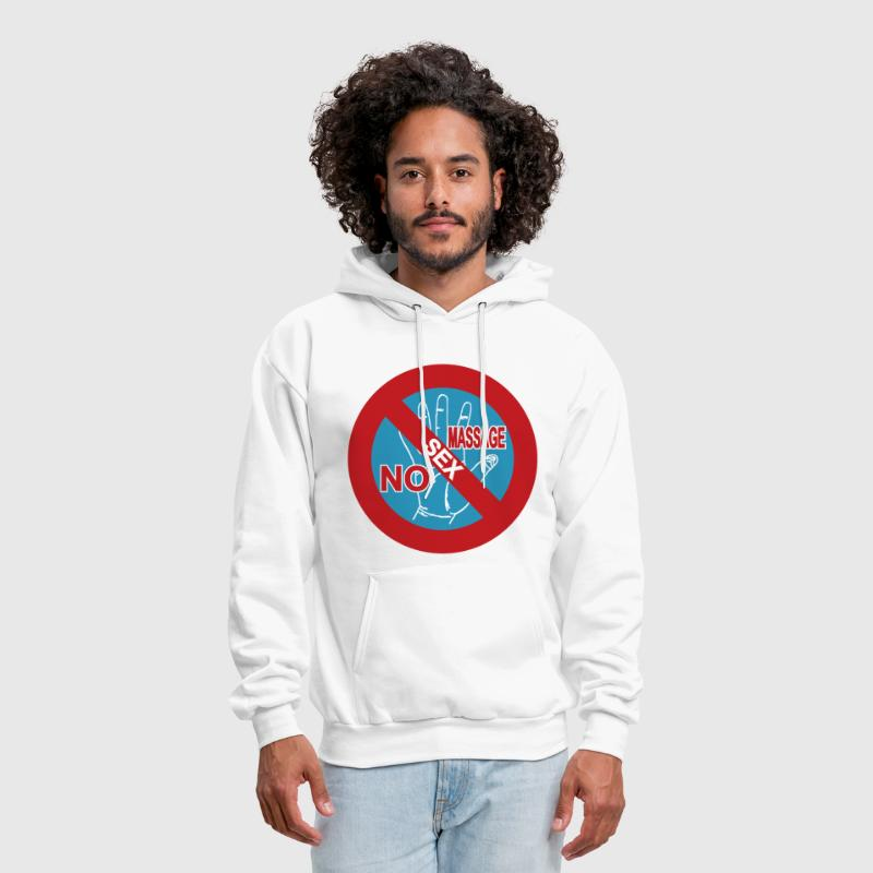NO Sex Massage Sign - Men's Hoodie