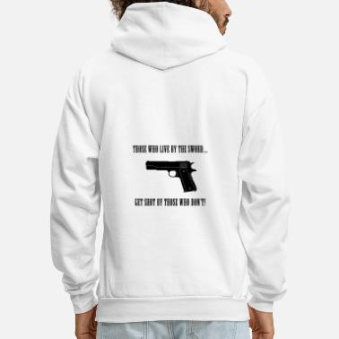 Quotes Those Who Live by the Sword Banner - Men's Hoodie