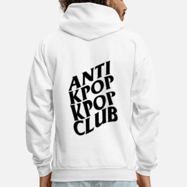 Social Anti Kpop Kpop Club - Men's Hoodie