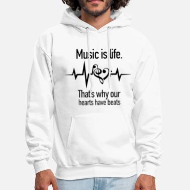 music is life that is why our hearts have beats nu - Men's Hoodie