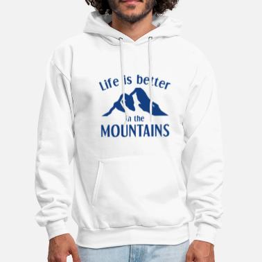Life Is Better In The Mountains - Men's Hoodie