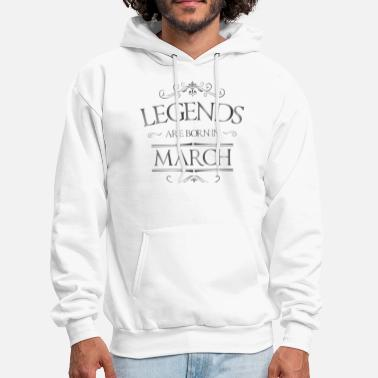 Kings Are Born In March Legends are born in March birthday gift - Men's Hoodie