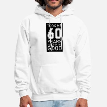 60 Years 60 years old birthday - Men's Hoodie