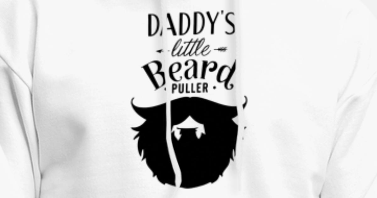 3ff4e8921 daddy little beard puller beard t shirts Men's Hoodie   Spreadshirt