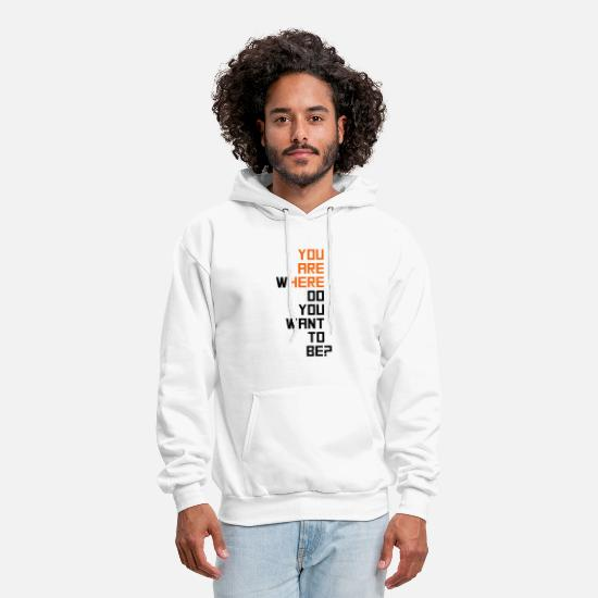 Motivation Hoodies & Sweatshirts - motivational - Men's Hoodie white