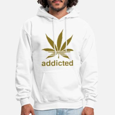 Addicted WEED ADDICTED - Men's Hoodie