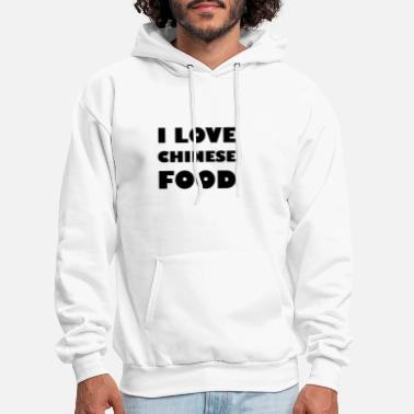 Food I Love Chinese Food - Men's Hoodie