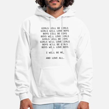 Girls will be girls girls will love boys - Men's Hoodie