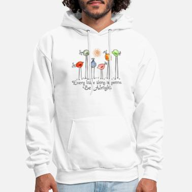 Thing Every Little Thing Is Gonna Be Alright Hippie Bird - Men's Hoodie