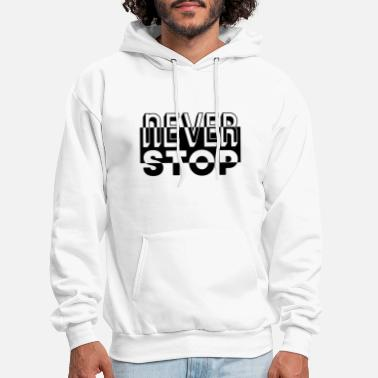 Stop Ball never stop t shirt print stamp - Men's Hoodie