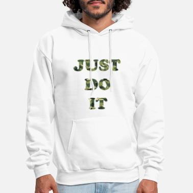 Just Do It Army Design - Men's Hoodie