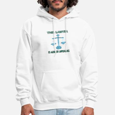Lawyers Lawyer is always Appealing funny novelty T-Shirt - Men's Hoodie