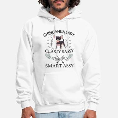 chihuahua lady classy sassy and a bit smart assy d - Men's Hoodie