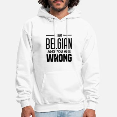 Funny Saying Funny Belgian Saying about Belgium as a gift idea - Men's Hoodie