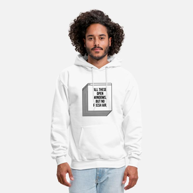 Apple Hoodies & Sweatshirts - ALL THESE OPEN WINDOWS, BUT NO FRESH AIR. - Men's Hoodie white