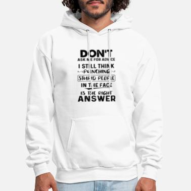 Punching dont ask me for advice i still think punch stupid - Men's Hoodie