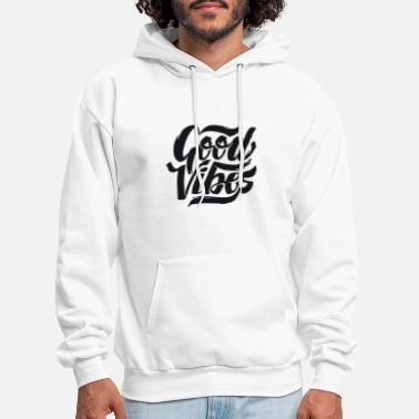Good Good Vibes Quote Gift - Men's Hoodie