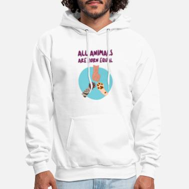 Animals All animals are born equal animal rights - Men's Hoodie