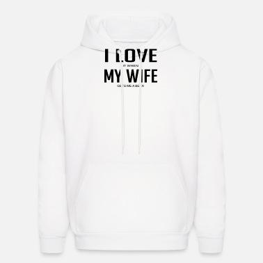 I Love It When My Wife Gets Me A Beer Funny Mens Fleece Hoodie Sweatshirt