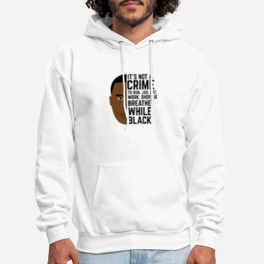 Being Black is Not a Crime - Men's Hoodie